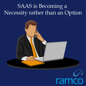 SAAS is Becoming a Necessity rather than an Option