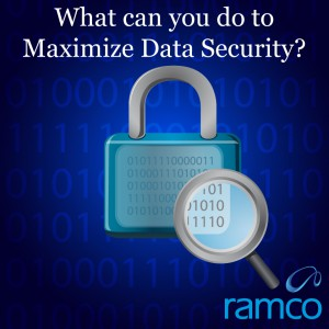 What can you do to Maximize Data Security?