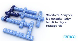 Workforce Analytics is a necessity today for HR to play a strategic role