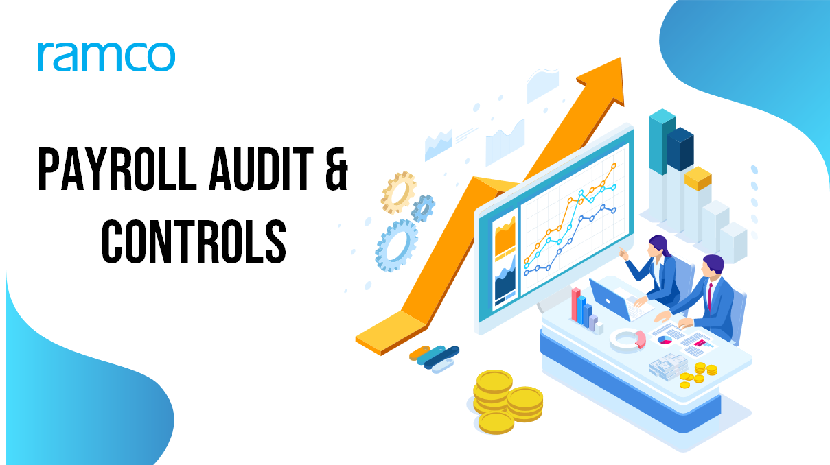 Payroll Must-Haves: Audit & Controls